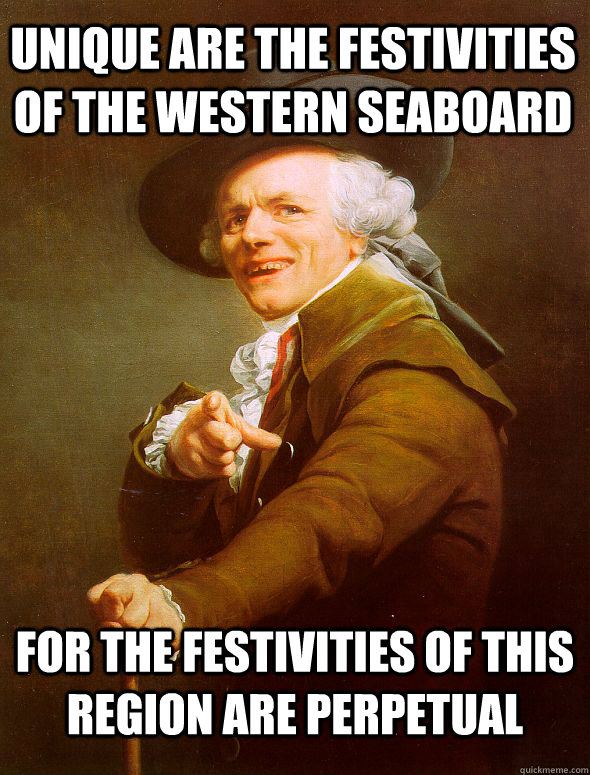 unique are the festivities of the western seaboard for the f - Joseph Ducreux