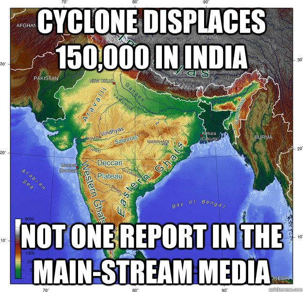 cyclone displaces 150000 in india not one report in the mai -