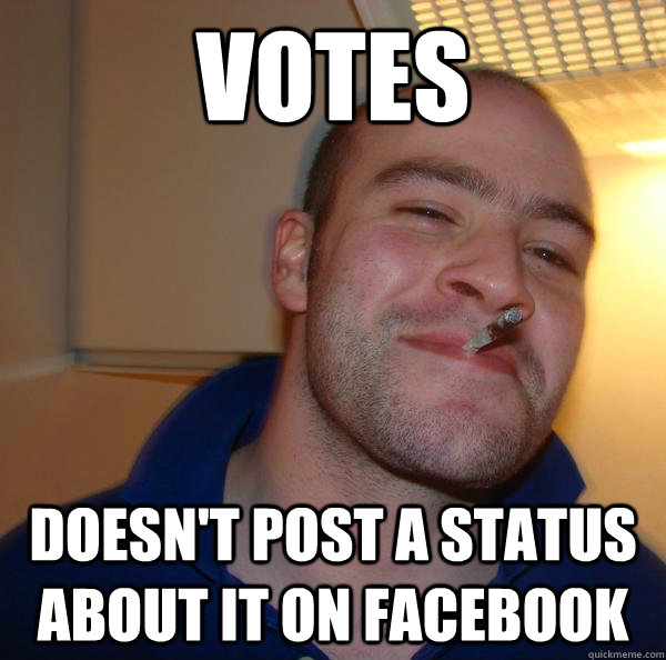 votes doesnt post a status about it on facebook - Good Guy Greg