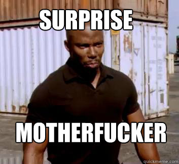 surprise motherfucker - Surprise Doakes