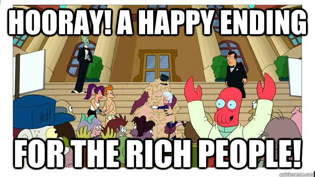 hooray a happy ending for the rich people - If Romney had won