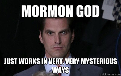 mormon god just works in very very mysterious ways - Menacing Josh Romney