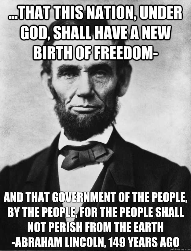 that this nation under god shall have a new birth of fr - LINCOLN PARTY