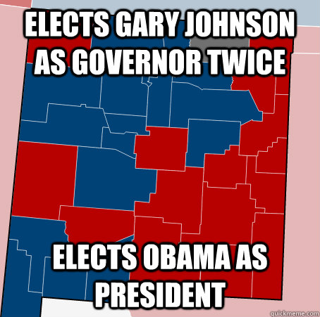 elects gary johnson as governor twice elects obama as presid - Scumbag New Mexico