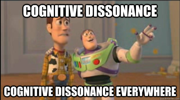 cognitive dissonance cognitive dissonance everywhere - buzz and woody