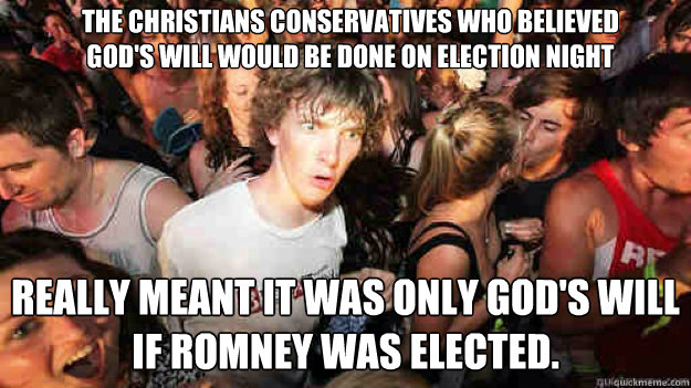the christians conservatives who believed gods will would b - sudden clarity Clarence