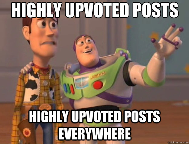 highly upvoted posts highly upvoted posts everywhere - Toy Story