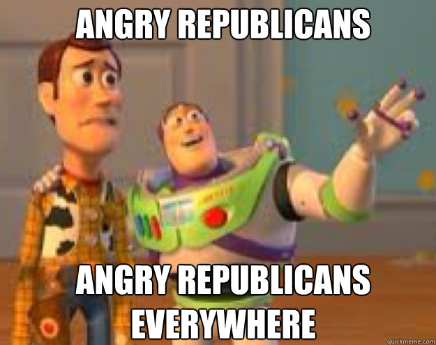 angry republicans angry republicans everywhere - Woody and Buzz everywhere