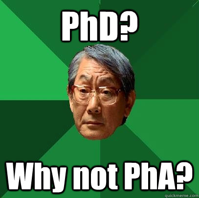 phd why not pha - High Expectations Asian Father