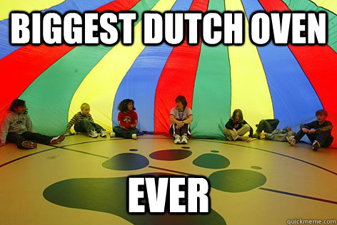 biggest dutch oven ever - gym class parachute