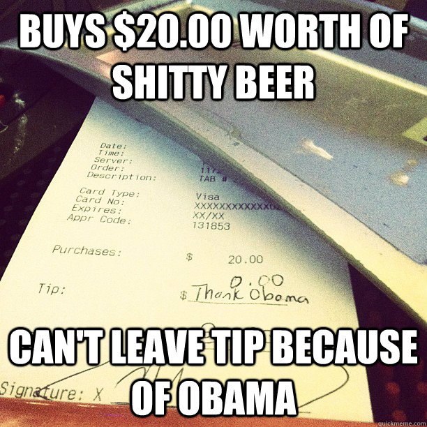 buys 2000 worth of shitty beer cant leave tip because of  -