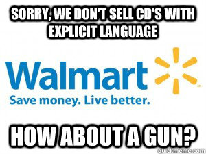 sorry we dont sell cds with explicit language how about a - scumbag walmart