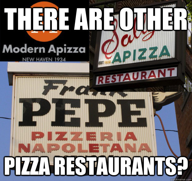 there are other pizza restaurants -