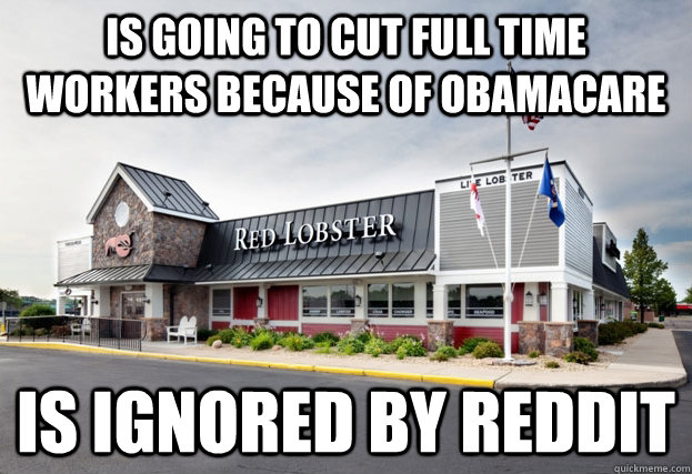 is going to cut full time workers because of obamacare is ig - Red Lobster