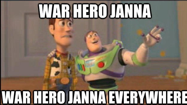war hero janna war hero janna everywhere - Buzz and Woody