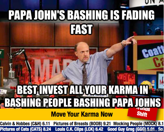 papa johns bashing is fading fast best invest all your karm - Mad Karma with Jim Cramer