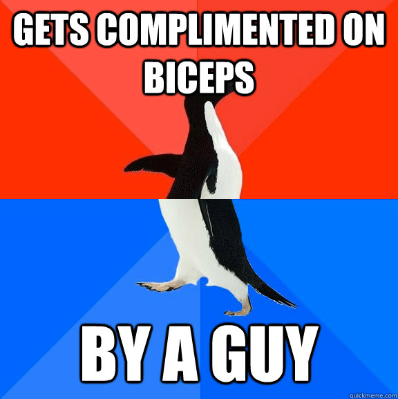 gets complimented on biceps by a guy - Socially Awesome Awkward Penguin