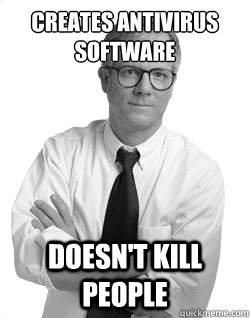 creates antivirus software doesnt kill people - Good Guy Peter Norton
