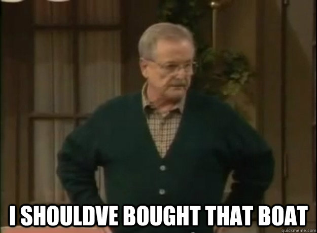 i shouldve bought that boat - pondering Mr. Feeny