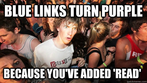 blue links turn purple because youve added read - Sudden Clarity Clarence