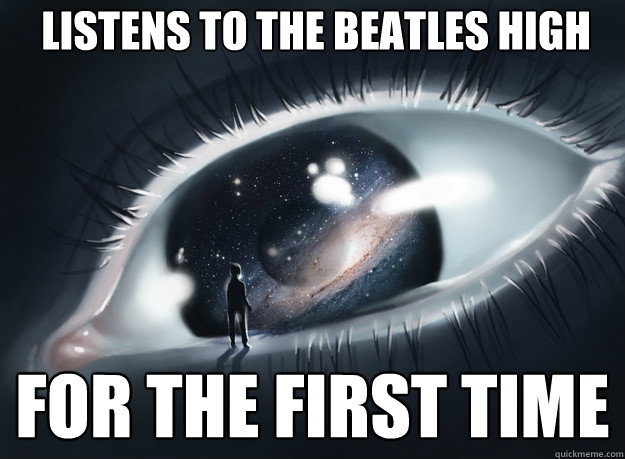 listens to the beatles high for the first time - Stunned Beatles Fan