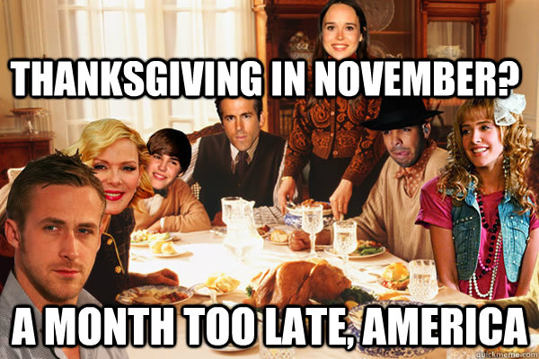 thanksgiving in november a month too late america -