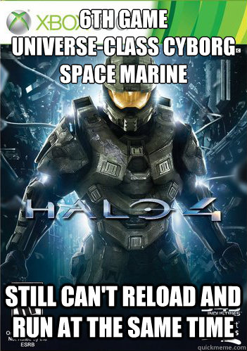 6th game universeclass cyborg space marine still cant relo - Scumbag Halo 4