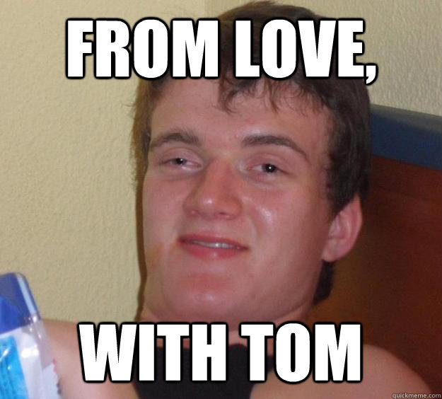 from love with tom - 10 Guy