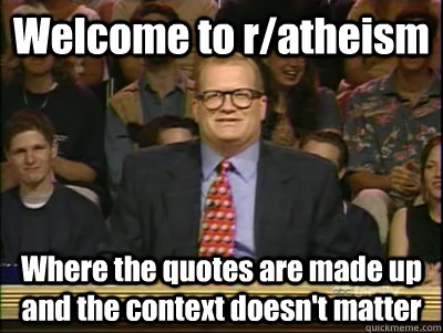 welcome to ratheism where the quotes are made up and the co - Its time to play drew carey