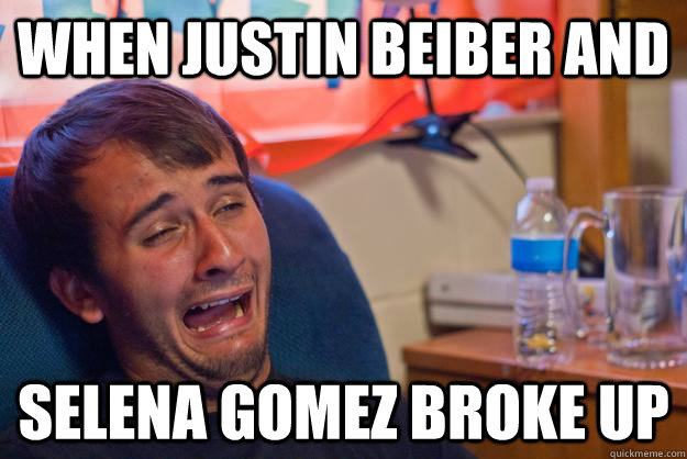 when justin beiber and selena gomez broke up - Desolate Drunk Dan