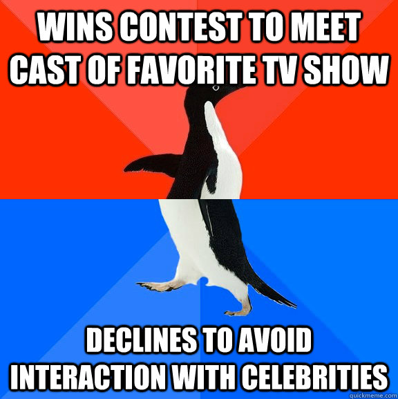 wins contest to meet cast of favorite tv show declines to av - Socially Awesome Awkward Penguin