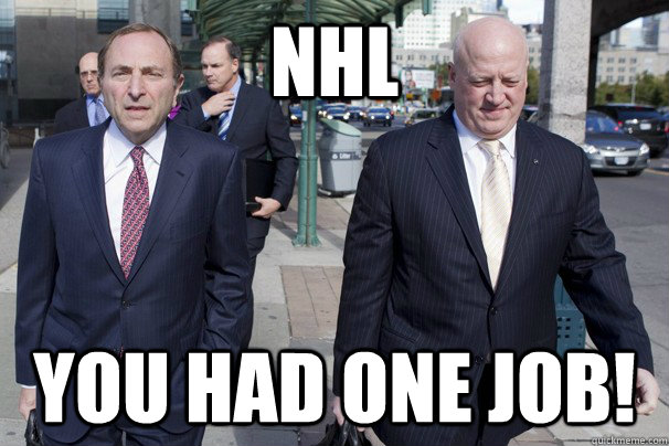 nhl you had one job - NHL - One Job