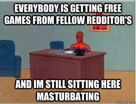 everybody is getting free games from fellow redditors and  - Spiderman Desk