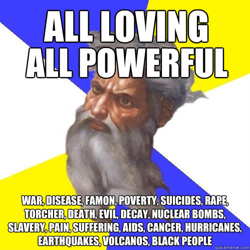 all loving war disease famon poverty suicides rape tor - Advice God