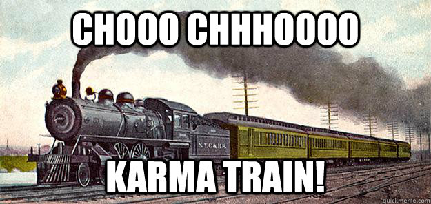chooo chhhoooo karma train - karma train