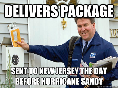 delivers package sent to new jersey the day before hurricane - good guy postal worker