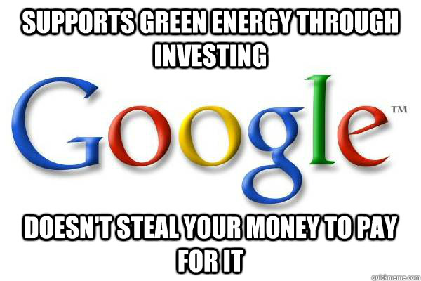 supports green energy through investing doesnt steal your m - Good Guy Google