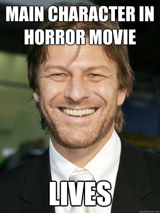 main character in horror movie lives - Bad Luck Sean Bean