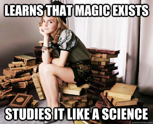 learns that magic exists studies it like a science - Good Girl Hermione