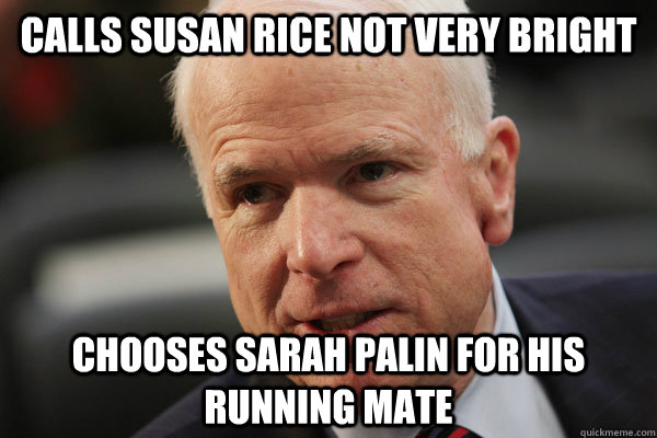 calls susan rice not very bright chooses sarah palin for his -
