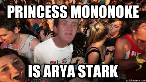 princess mononoke is arya stark - 10 Guy Clarity Clarence