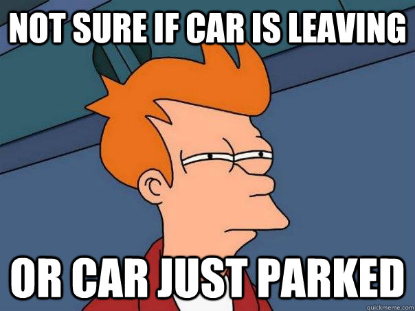 not sure if car is leaving or car just parked - Futurama Fry