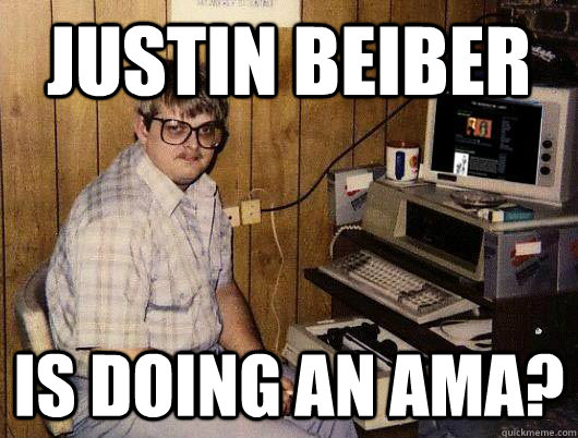 justin beiber is doing an ama - Reddit Addict