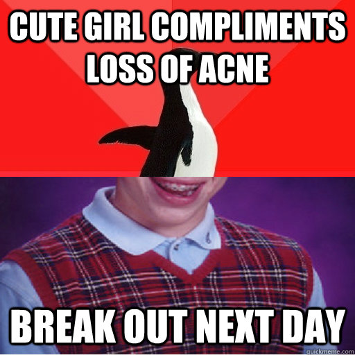 cute girl compliments loss of acne break out next day -