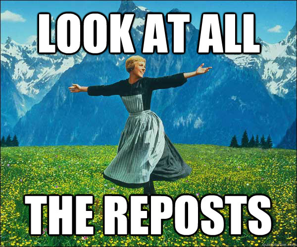 look at all the reposts - Look At All The Fucks I Give