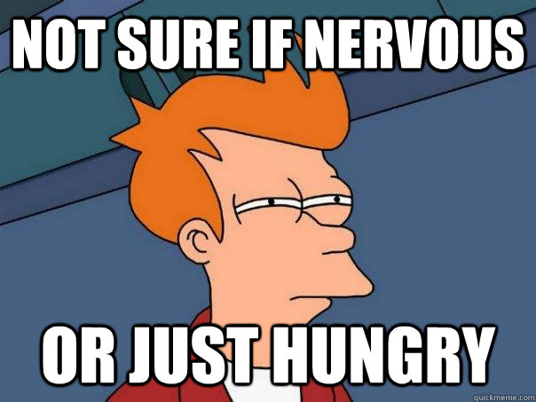 not sure if nervous or just hungry - Futurama Fry