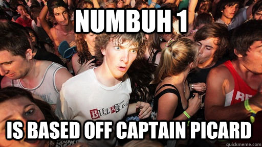 numbuh 1 is based off captain picard - Sudden Clarity Clarence