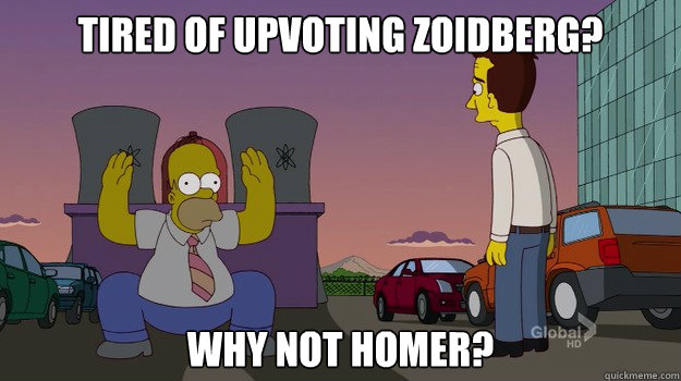 tired of upvoting zoidberg why not homer - 