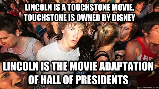 lincoln is a touchstone movie touchstone is owned by disney - Sudden Clarity Clarence