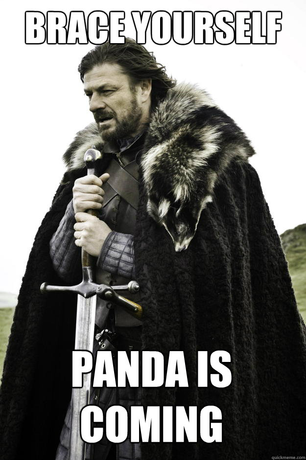 brace yourself panda is coming - Winter is coming